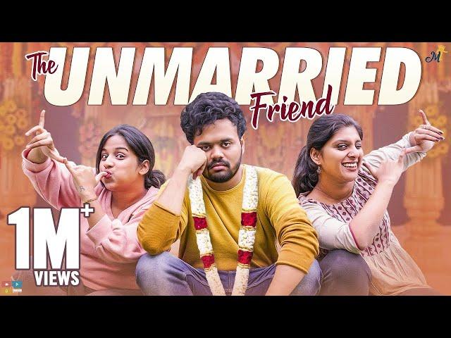 The Unmarried Friend || Mahathalli || Tamada Media
