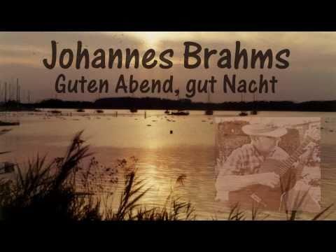 Guten Abend, gut Nacht  - Johannes Brahms Lullaby