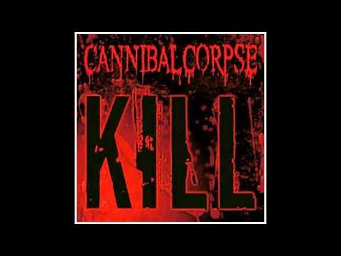 kill (cannibal  corpse) full album mas link de descarga