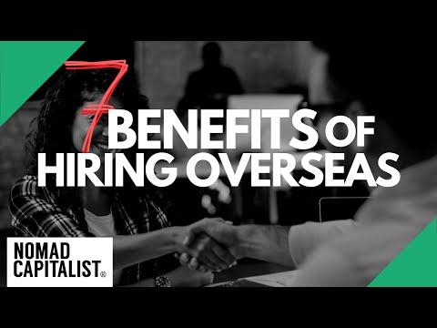 7 Benefits of Hiring Overseas