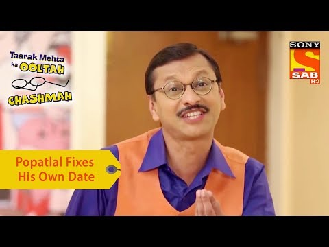 Your Favorite Character | Popatlal Fixes His Own Date | Taarak Mehta Ka Ooltah Chashmah