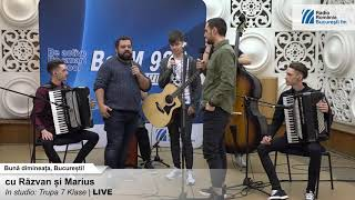 Trupa 7 Klase LIVE la BucurestiFM