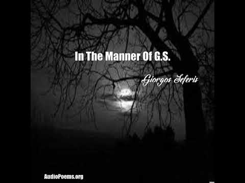 In The Manner Of G.S. (Giorgos Seferis Poem)