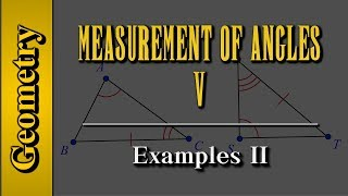 Geometry: Measurement of Angles (Level 5 of 9)   Examples II
