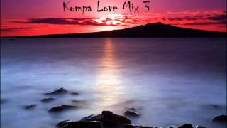 Kompa Mix 2012 (Love Mix CD-3) Dj Irv