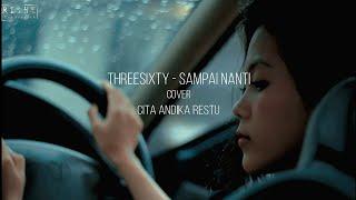 Sampai Nanti - Threesixty Female cover, Cita Andika Restu & Rivan
