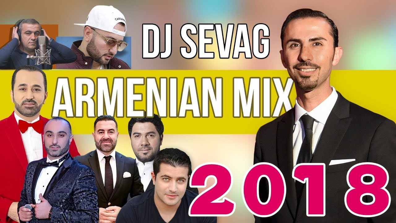 Armenian Mix 2018 - DJ SEVAG