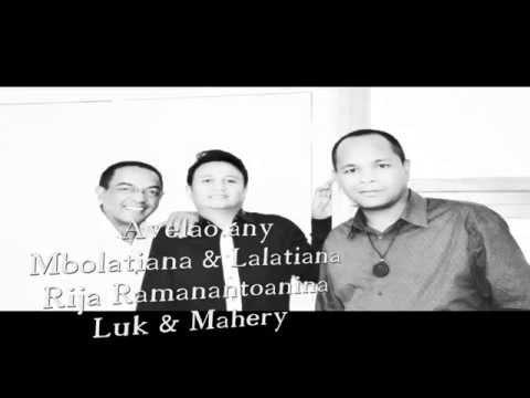Avelao any -  Mbolatiana & Lalatiana & Rija Ramanantoanina