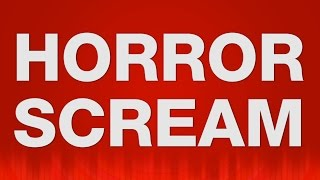 Woman Horror Scream SOUND EFFECT - with Evil Laughing Schrei SOUNDS