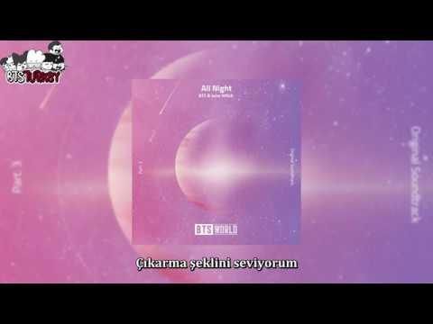 BTS & Juice WRLD - All Night (BTS World Original Soundtrack) - Pt.3 (Türkçe Altyazılı)