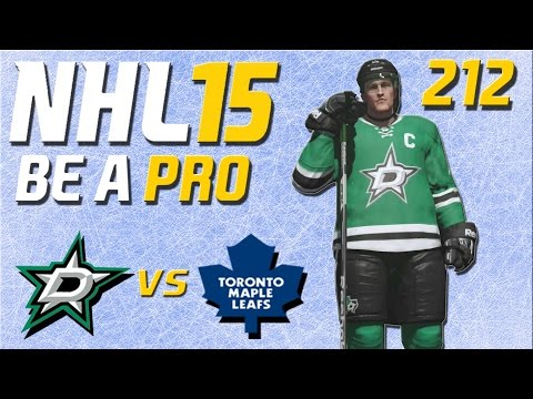 NHL 15 [Be A Pro] #212 - Dallas Stars - Toronto Maple Leafs ★ Let's Play NHL 15