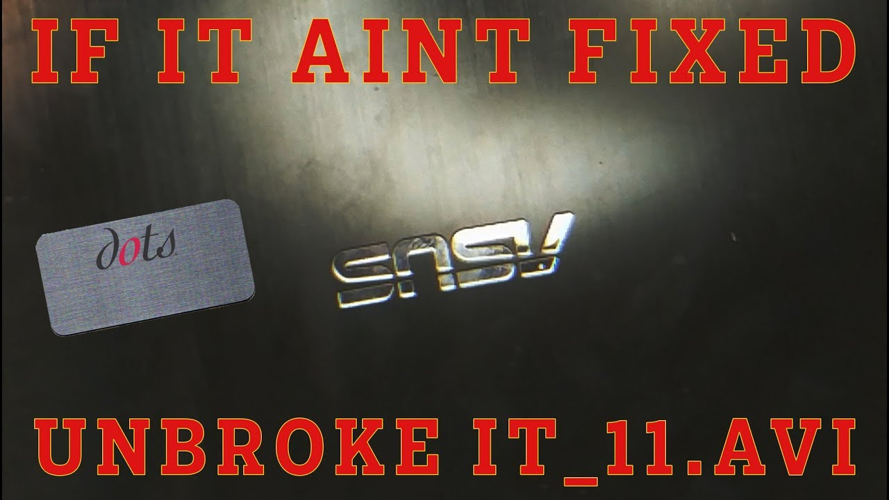 if it ain t fixed e11 snsv laptop youtube