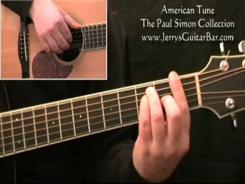 How To Play Paul Simon American Tune - Full Lesson