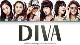 After School (애프터스쿨) - Diva [Color Coded Lyrics Han/Rom/Eng]