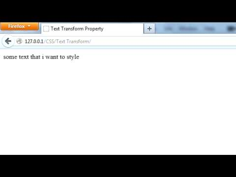 CSS: Text Transform Property (Forcing Uppercase/Lowercase/Capitalize)