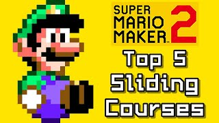 Super Mario Maker 2 Top 5 KEEP SLIDING Courses (Switch)