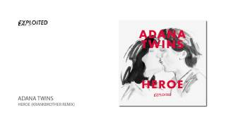 Adana Twins - Heroe (Krankbrother Remix) | Exploited
