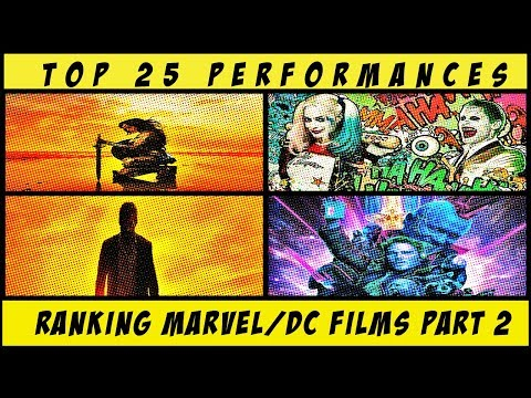 Ranking Every Marvel/DC Films/Top 25 Comic Book Performances : Comic Con DD Special
