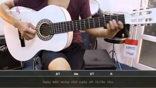 Dạy Học Guitar] [Đệm Hát] [Điệu Valse]   Hãy Yêu Nhau Đi   Trịnh Công Sơn
