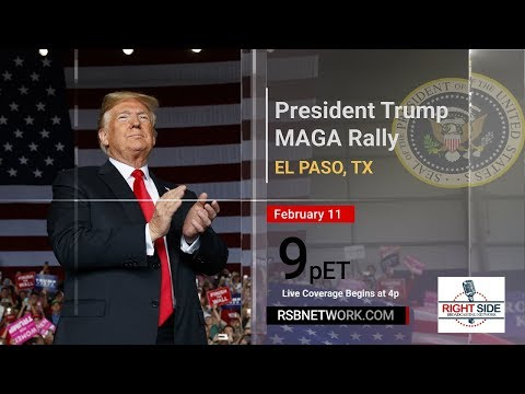 🔴 Watch LIVE: President Donald Trump MAGA Rally on the Border in El Paso, TX (2-11-19)