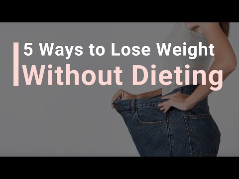 5 Ways to LOSE WEIGHT Without Dieting!=+