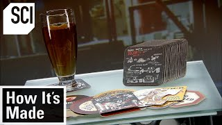 How It's Made: Drink Coasters