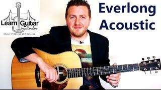 Everlong - Acoustic Guitar Tutorial - Foo Fighters - Free TAB