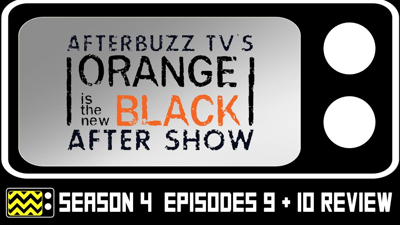 Download Orange Is The New Black Season 4 Episodes 9,10 Review & After Show   AfterBuzz TV