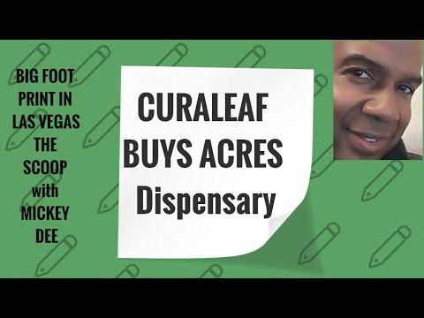 CURALEAF HOLDINGS (CURLF) Buys ACRES DISPERSARY in $70M Deal- THE  SCOOP-Mickey Dee