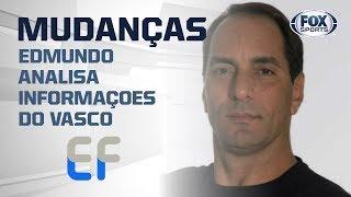 """""""EU NÃO ENTENDI"""": Edmundo analisa mudanças no Vasco!"""