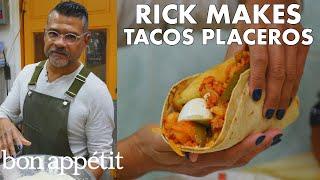 Rick Makes Tacos Placeros | From the Test Kitchen | Bon Appétit