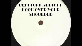 DERRICK HARRIOTT - LOOK OVER YOUR SHOULDER