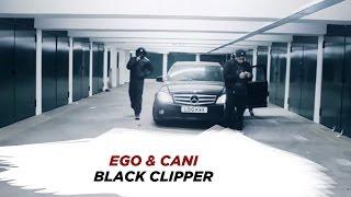EGO & CANI - BLACK CLIPPER