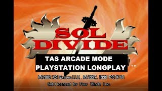 Sol Divide U.S. Version | Arcade Mode (No Damage) | Playstation TAS