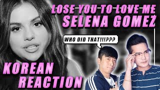 🔥(ENG) KOREAN Rappers react to SELENA GOMEZ - LOSE YOU TO LOVE ME🔥