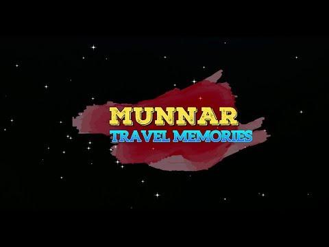 MUNNAR TRAVEL MEMORIES 4K