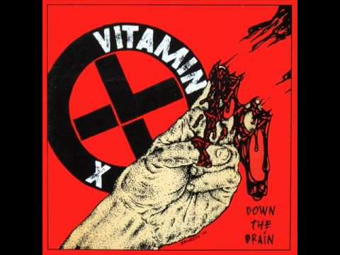 VITAMIN X - Down The Drain 2002 [FULL ALBUM]