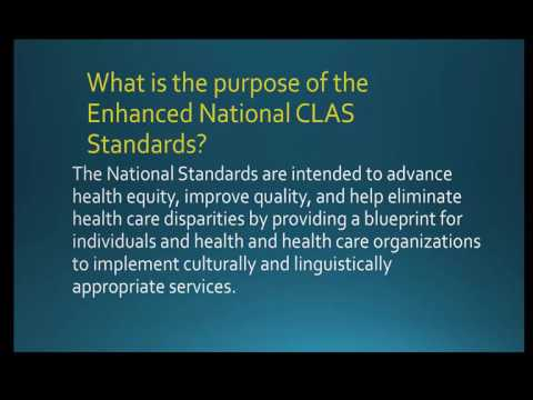 National Standards on Culturally and Linguistically Appropriate Services (CLAS)