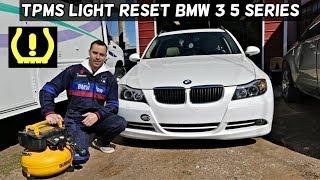 HOW TO RESET TMPS LIGHT ON BMW E90 E91 E92 E93 E60 E61. TIRE PRESSURE LIGHT