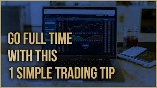 How to become a Successful TRADER, in under 1 HOUR per day