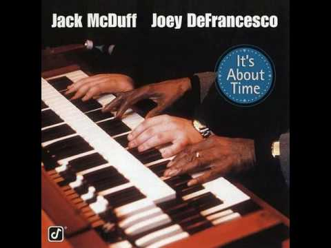 Jack McDuff & Joey DeFrancesco - Rock Candy (1996)