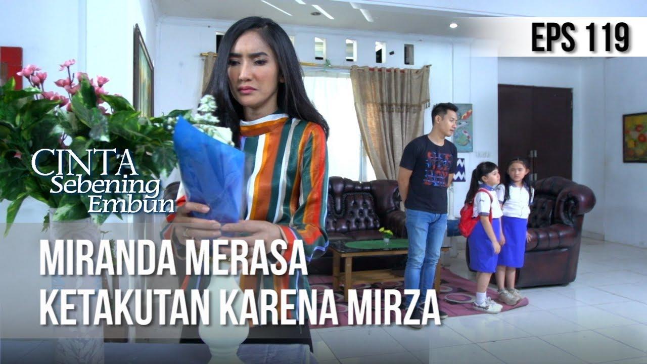 Download CINTA SEBENING EMBUN - Miranda Merasa Ketakutan Karena Mirza