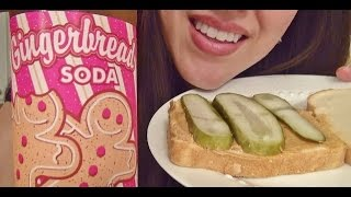 Eating Sounds - Peanut Butter & Pickle Sandwich!?! + Gingerbread Soda