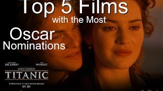 Top 5 Films with the Most Oscar Nominations