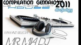 House gennaio 2011 Compilation Hit Music New Single (By Mr.Mia Dj)
