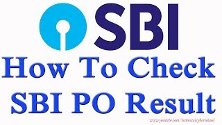 How to check SBI PO result 2018