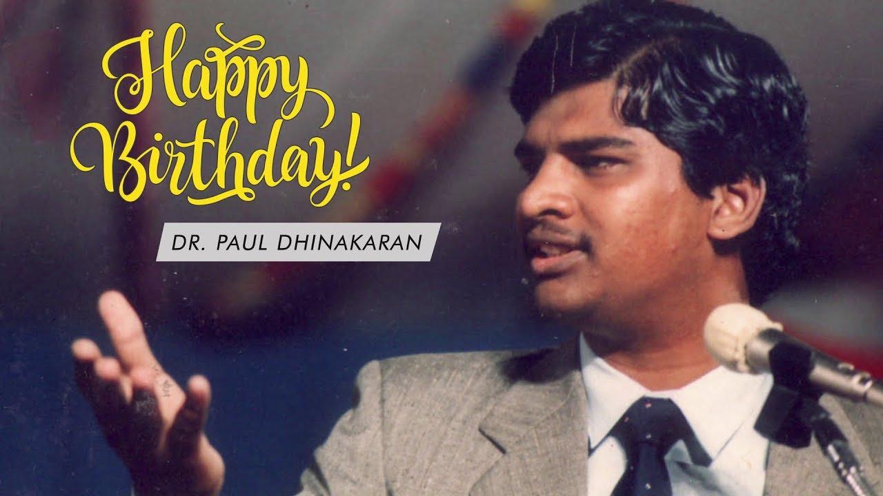 Dr. Paul Dhinakaran Birthday Special (English)