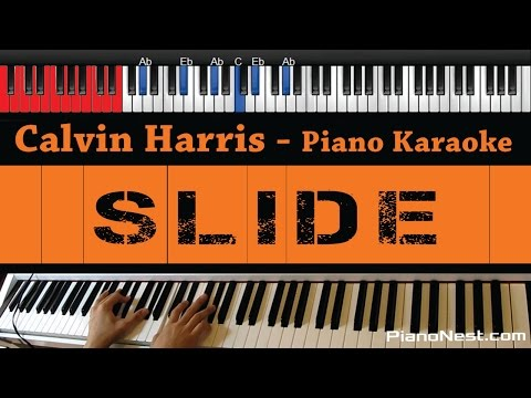 Calvin Harris - Slide (feat. Frank Ocean & Migos) - HIGHER Key (Piano Karaoke / Sing Along)
