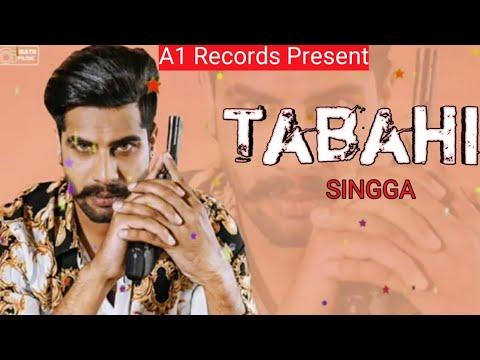 tabahi---singga-(-full-song-)-|-latest-punjabi-song-|-a1-records