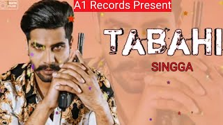 Tabahi Singga Full Song Latest Punjabi Song A1 Records.mp3